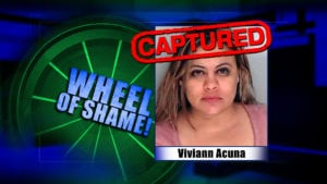 Wheel Of Shame Fugitive Arrested: Viviann Acuna