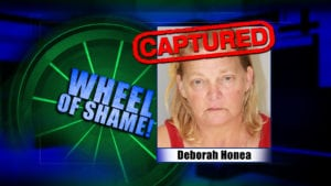 Wheel Of Shame Fugitive Arrested: Deborah Honea