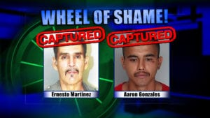 Wheel Of Shame Arrests: Ernesto Martinez & Aaron Gonzales