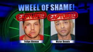 Wheel of Shame Arrests: Felipe Aleman & Victor Dennis