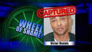 Wheel Of Shame Arrest: Victor Dennis