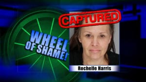 Wheel of Shame Fugitive Arrested: Rochelle Harris