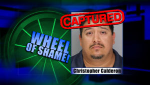 Wheel Of Shame Arrest: Christopher Anthony Calderon
