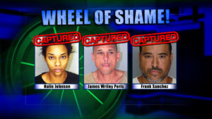 Wheel Of Shame Fugitives Arrested: Halie Johnson, James Wriley Poris & Frank Sanchez