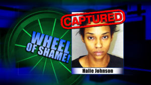Wheel Of Shame Fugitive Arrested: Halie Johnson