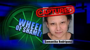 Wheel Of Shame Fugitive Arrest: Samantha Rodriguez