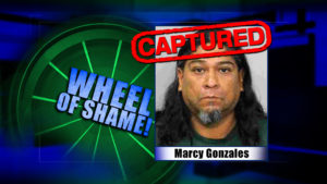 Wheel Of Shame Arrest: Marcy Gonzales